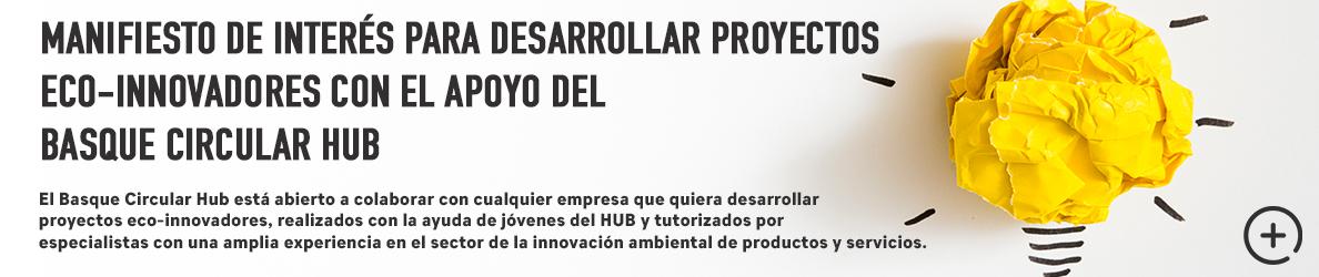 Manifiesto de interés para desarrollar proyectos eco-innovadores con el apoyo del Basque Ecodesign Hub